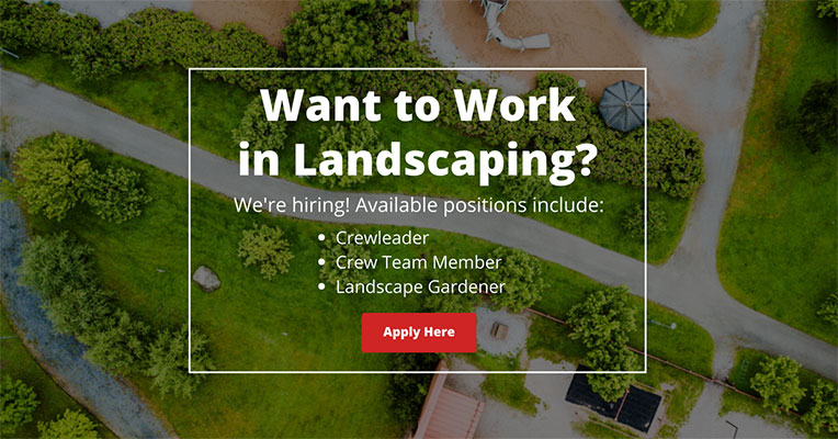 Want to work in Landscaping?